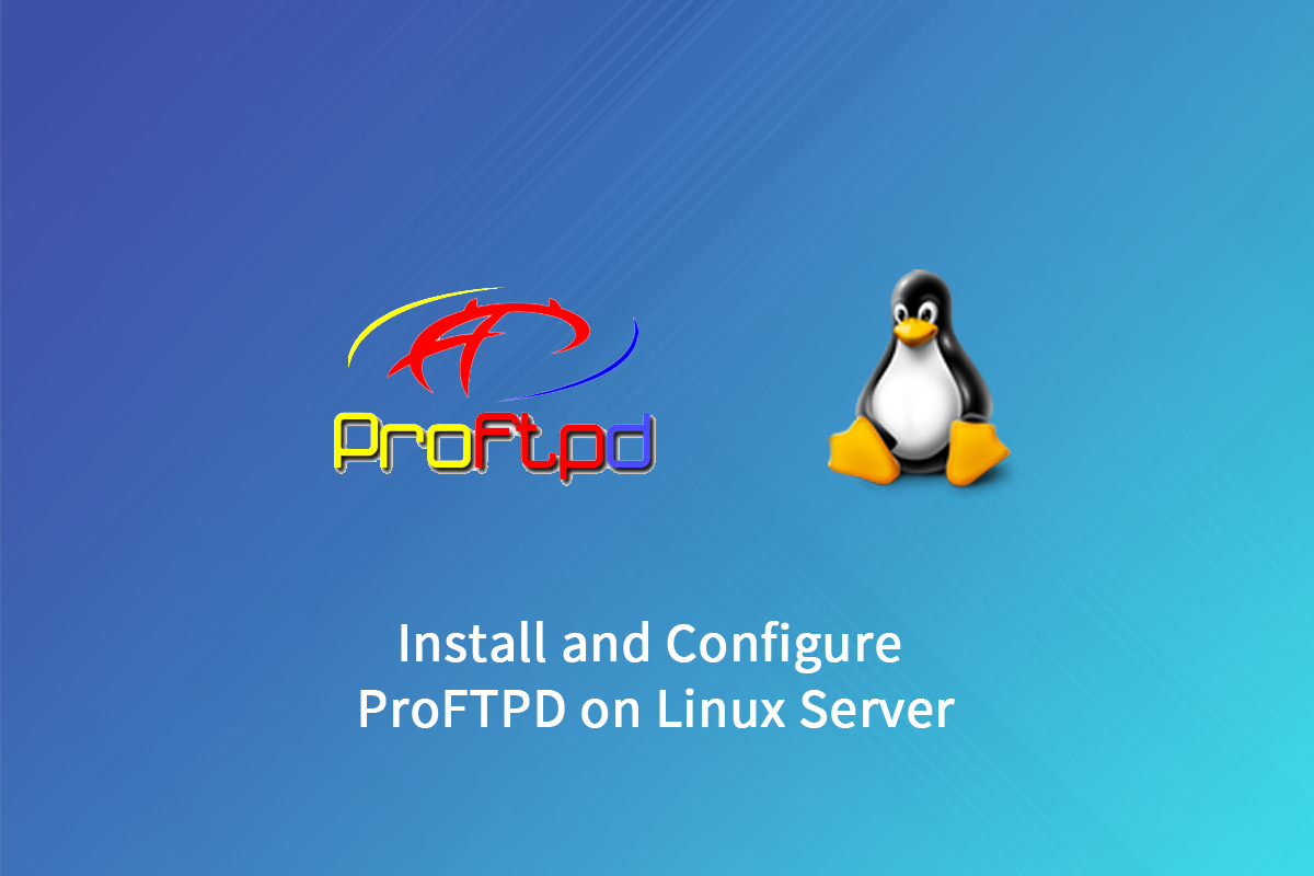 install and configure ProFTPD