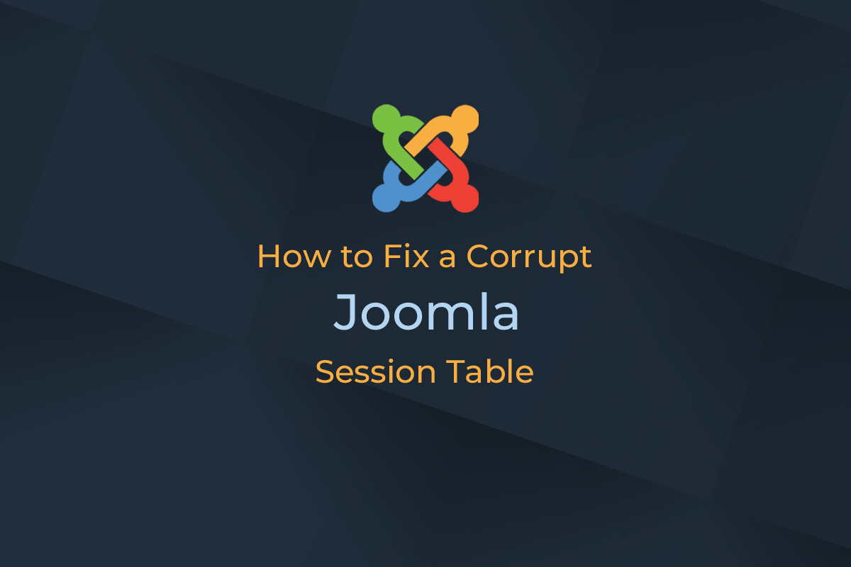 fix corrupt Joomla session table