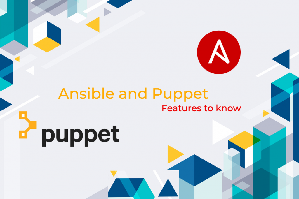 Ansible-and-Puppet-Features-New-to-know