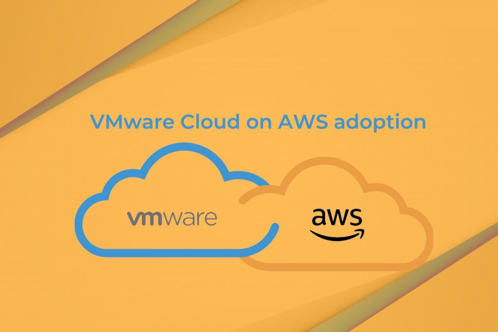 VMware Cloud on AWS adoption