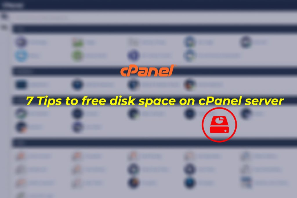 7 Tips to free disk space on cPanel