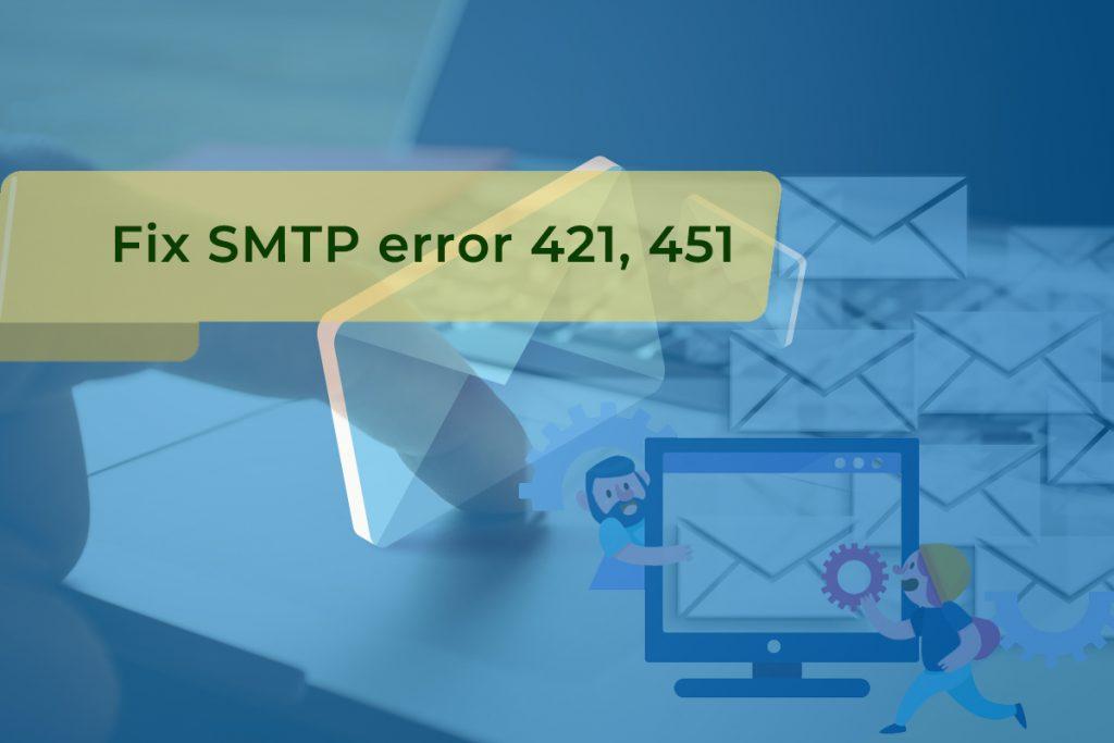 Fix-SMTP-error-421-451