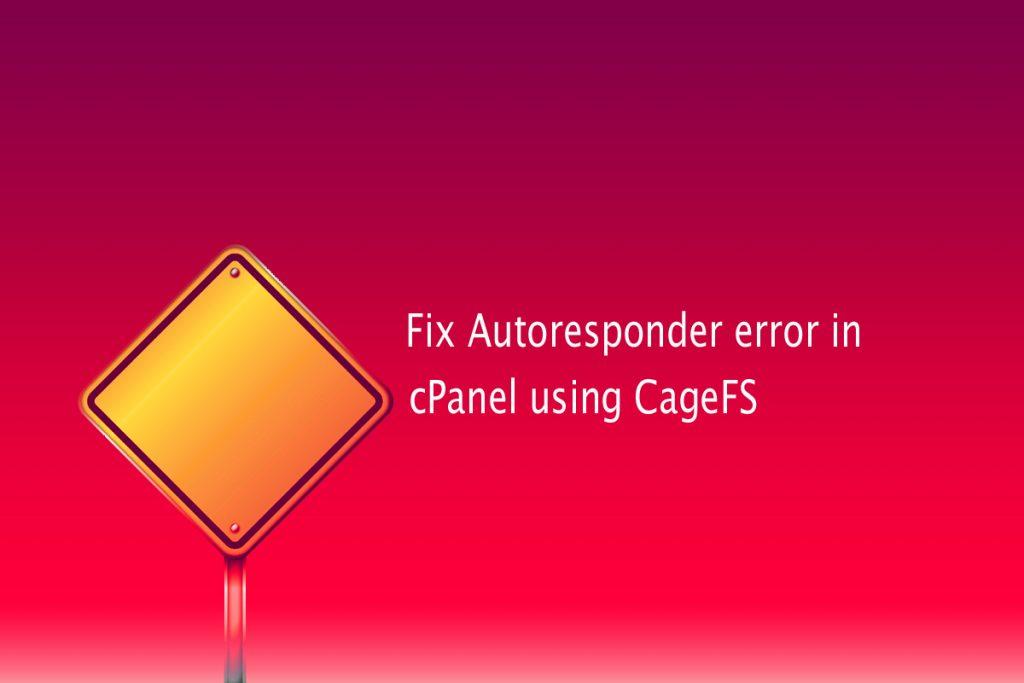 fix-error-in-cPanel-using-CageFS