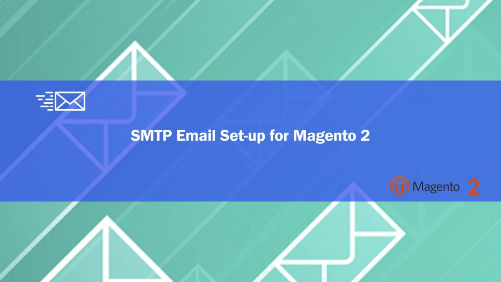 SMTP-Email-Set-up-for-Magento-2