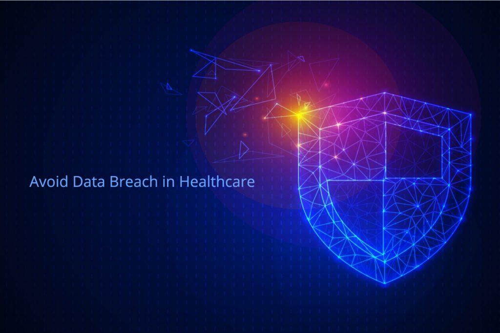 Avoid-Data-Breach-in-Healthcare