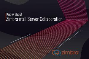 Zimbra mail Server Collaboration