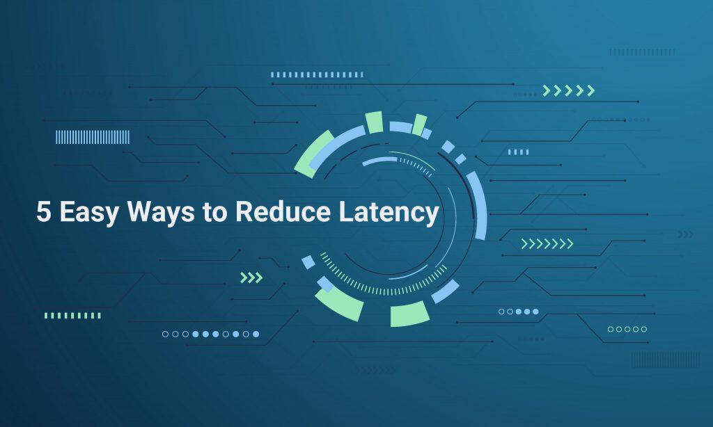Reduce_latency