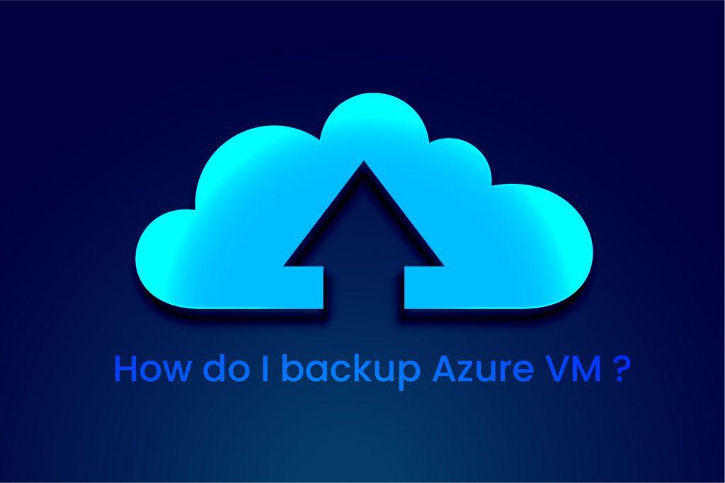 backup Azure VM