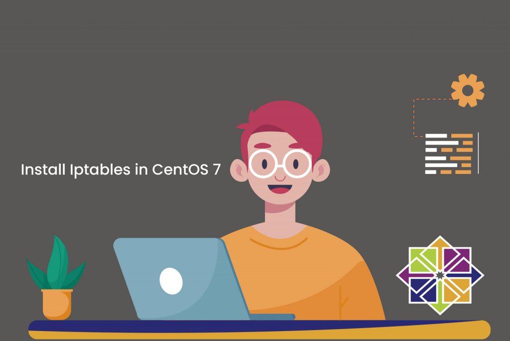 Install-Iptables-in-CentOS-7